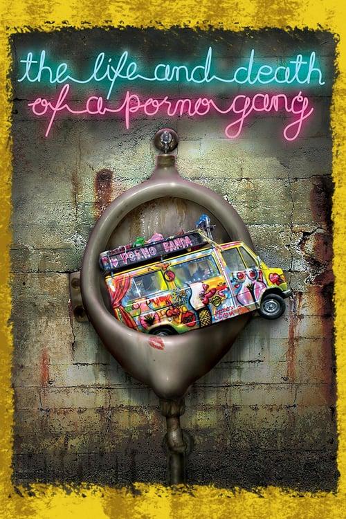 ดูหนังออนไลน์ฟรี The Life and Death of a Porno Gang (2009)