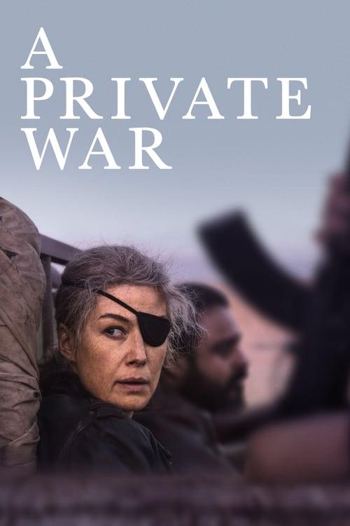 ดูหนังออนไลน์ฟรี A Private War (2018) ล่าข่าวสงครามเดือด