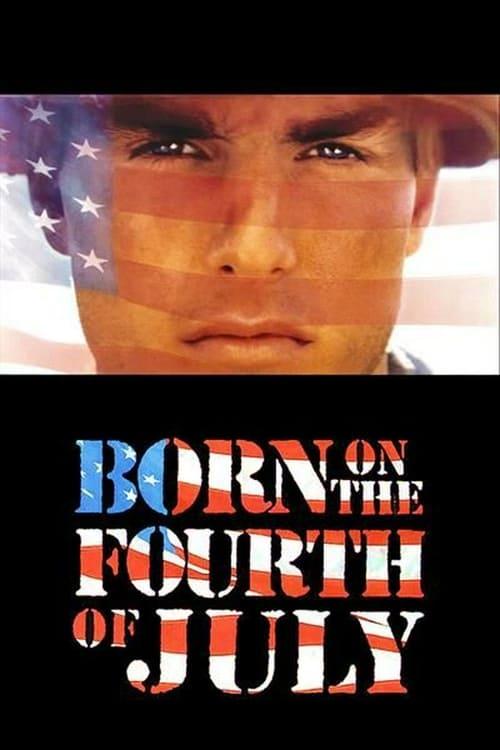 ดูหนังออนไลน์ฟรี BORN ON THE FOURTH OF JULY (1989) เกิดวันที่ 4 กรกฎาคม