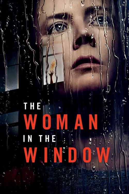 ดูหนังออนไลน์ฟรี [NETFLIX] The Woman in the Window (2021) ส่องปมมรณะ