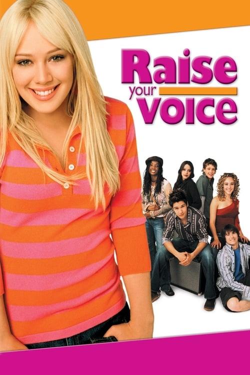 ดูหนังออนไลน์ฟรี Raise Your Voice (2004) ค้นฟ้าคว้าดาว