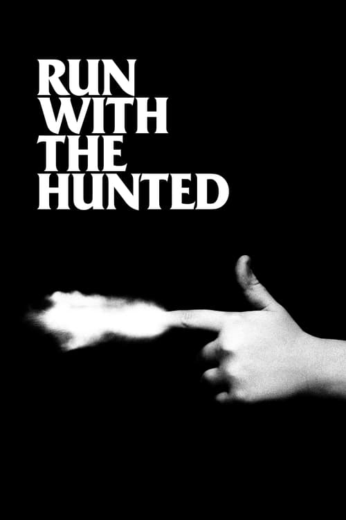ดูหนังออนไลน์ฟรี Run with the Hunted (2019)