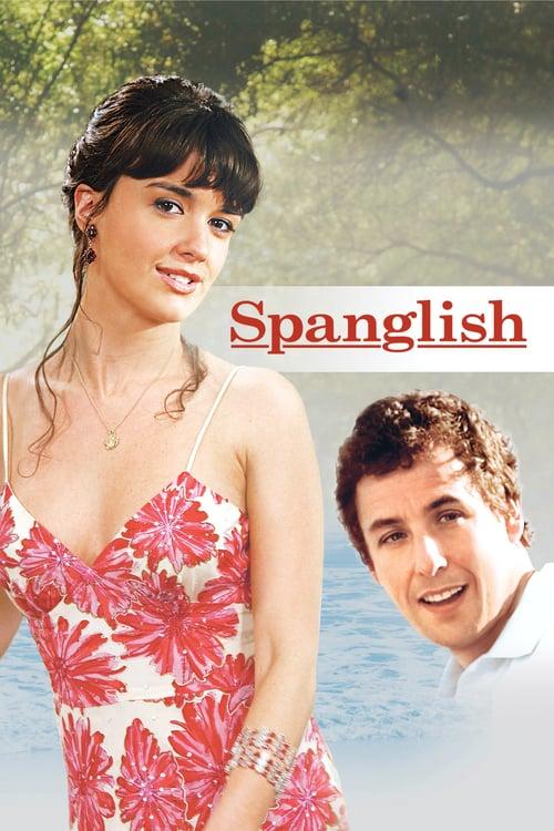 ดูหนังออนไลน์ฟรี Spanglish (2004) กิ๊กกันสองภาษา