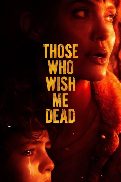 ดูหนังออนไลน์ฟรี Those Who Wish Me Dead (2021)