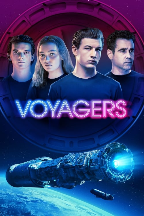 ดูหนังออนไลน์ฟรี Voyagers (2021) ผจญภัยภารกิจบุกเบิกโลกดวงใหม่
