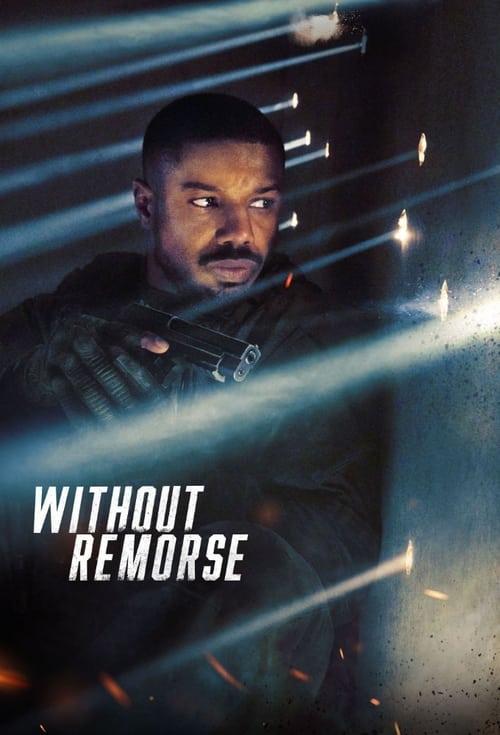 ดูหนังออนไลน์ฟรี Without Remorse (2021) ลบรอยแค้น โดย ทอม แคลนซี