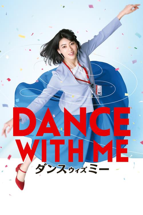 ดูหนังออนไลน์ฟรี Dance with Me (2019) Dansu Wizu Mi