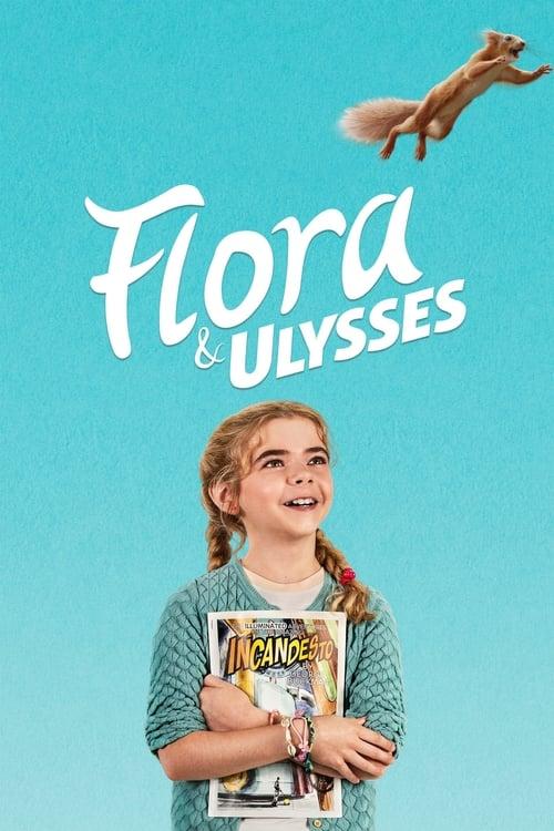 ดูหนังออนไลน์ฟรี Flora And Ulysses (2021)