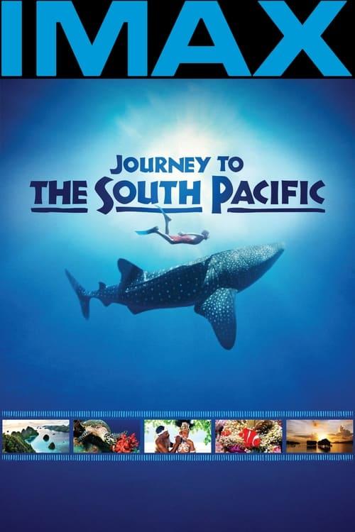 ดูหนังออนไลน์ฟรี Journey to the South Pacific (2013)