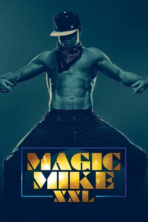 ดูหนังออนไลน์ Magic Mike XXL (2015) แมจิค ไมค์ XXL เต้นเปลื้องฝัน