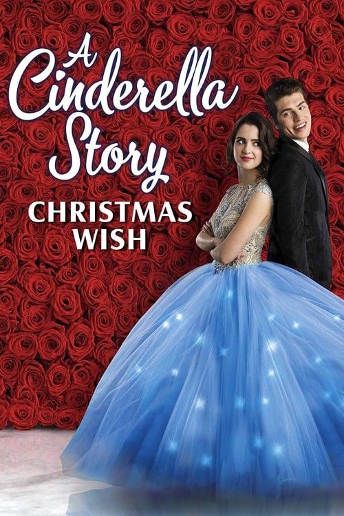ดูหนังออนไลน์ [NETFLIX] A Cinderella Story Christmas Wish (2019) สาวน้อยซินเดอเรลล่า คริสต์มาสปาฏิหาริย์