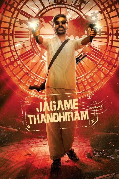 ดูหนังออนไลน์ [NETFLIX] Jagame Thandhiram (2021) โลกนี้สีขาวดำ