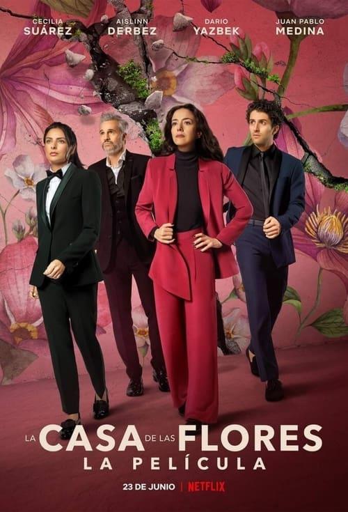 ดูหนังออนไลน์ฟรี [NETFLIX] The House Of Flowers The Movie (2021) บ้านดอกไม้ เดอะ มูฟวี่