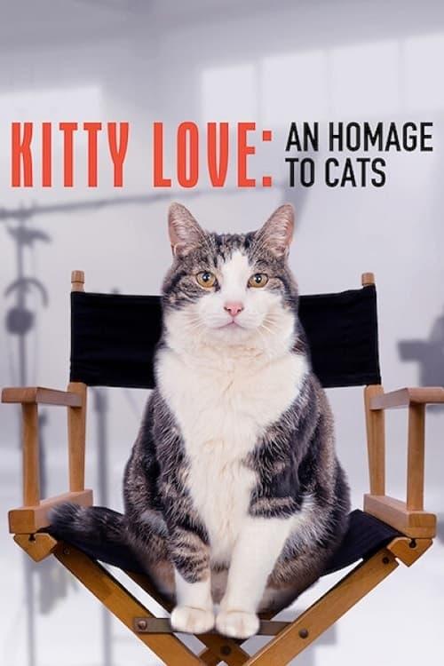 ดูหนังออนไลน์ฟรี [Netflix] Kitty Love An Homage to Cats (2021) ความรักแมวๆ แด่น้องเหมียว