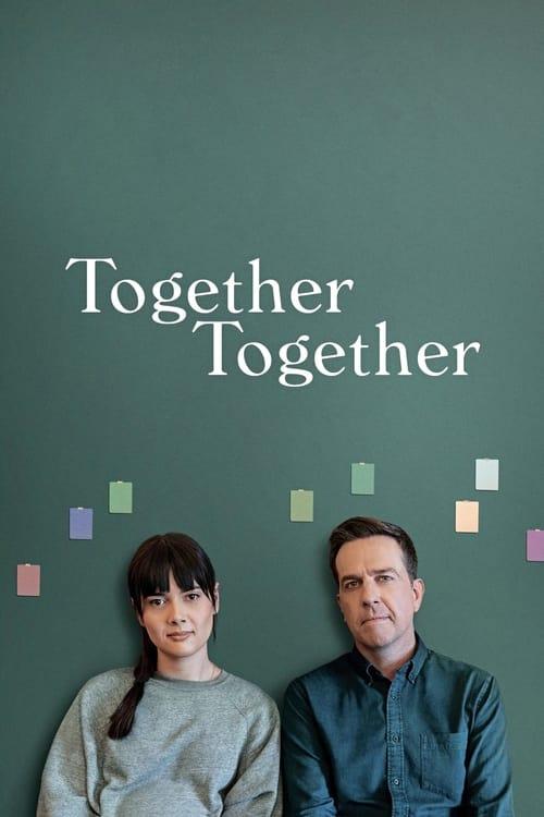 ดูหนังออนไลน์ฟรี Together Together (2021)