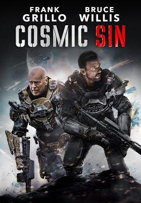 ดูหนังออนไลน์ฟรี Cosmic Sin (2021) ภารกิจคนอึด ฝ่าสงครามดวงดาว