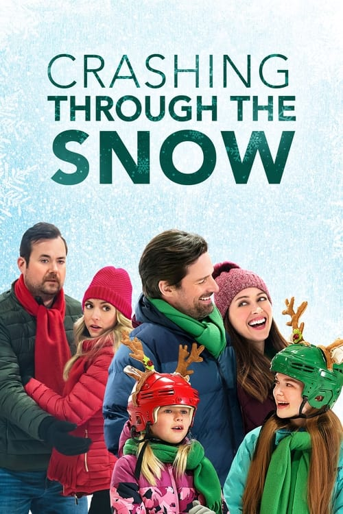 ดูหนังออนไลน์ฟรี Crashing Through the Snow (2021)