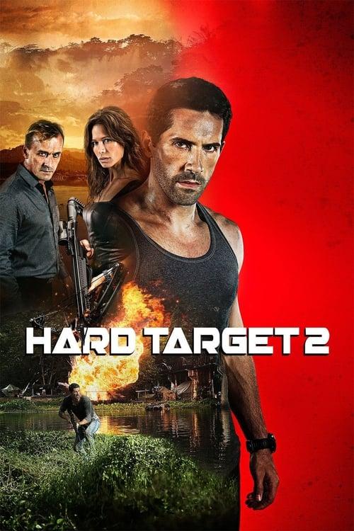 ดูหนังออนไลน์ฟรี Hard Target 2 (2016) ฮาร์ด ทาร์เก็ต คนแกร่ง ทะลวงเดี่ยว 2