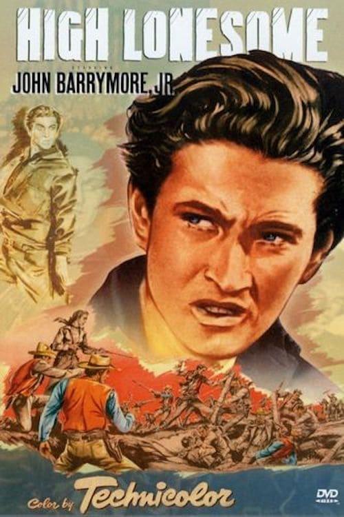 ดูหนังออนไลน์ฟรี High Lonesome (1950)
