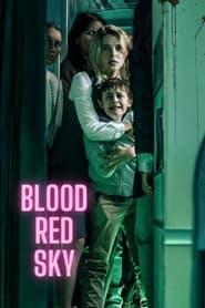 ดูหนังออนไลน์ฟรี [NETFLIX] Blood Red Sky (2021) ฟ้าสีเลือด