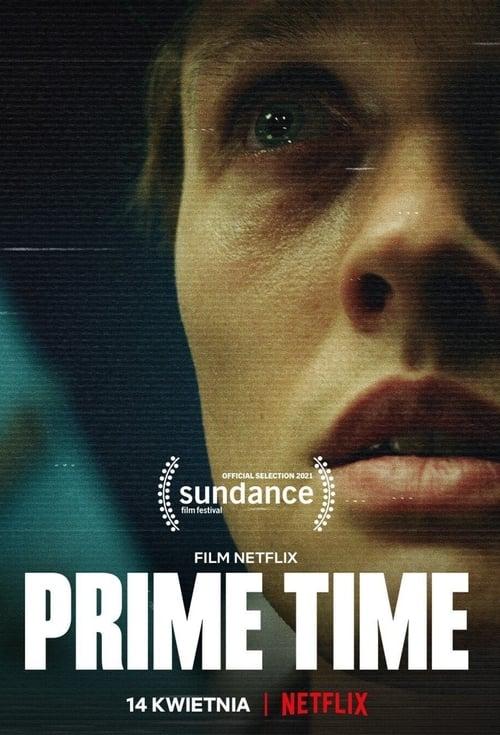 ดูหนังออนไลน์ [NETFLIX] Prime Time (2021) ไพรม์ไทม์