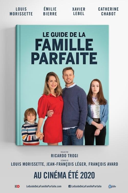 ดูหนังออนไลน์ฟรี [NETFLIX] The Guide to the Perfect Family (2021) คู่มือครอบครัวแสนสุข
