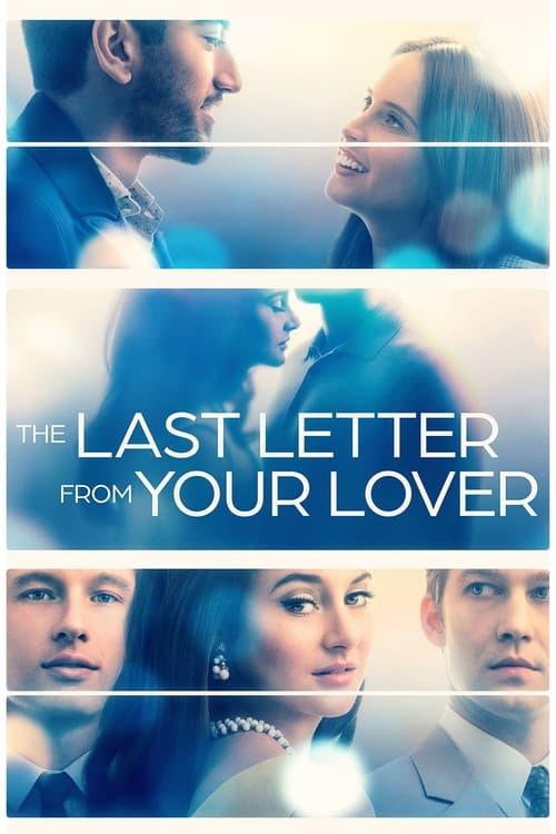 ดูหนังออนไลน์ฟรี [NETFLIX] The Last Letter From Your Lover (2021) จดหมายรักจากอดีต
