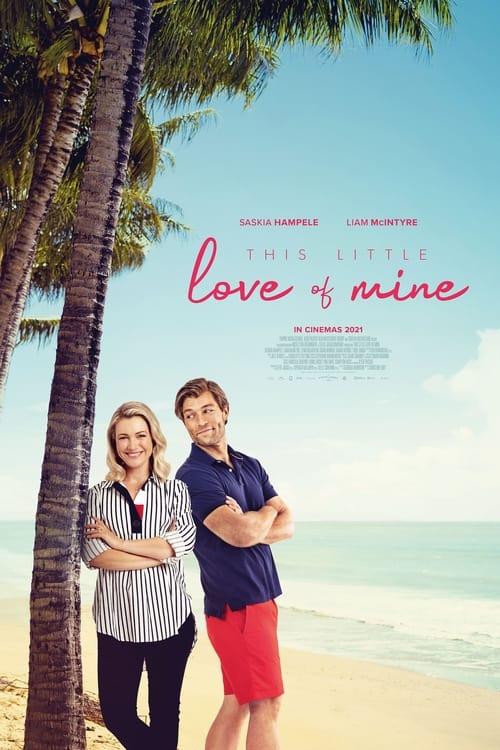 ดูหนังออนไลน์ฟรี [NETFLIX] This Little Love of Mine (2021) ดิส ลิตเติ้ล เลิฟ ออฟ ไมน์