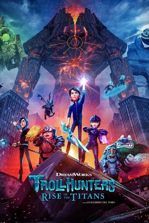 ดูหนังออนไลน์ฟรี [NETFLIX] Trollhunters Rise of the Titans (2021) โทรลล์ฮันเตอร์ส ไรส์ ออฟ เดอะ ไททันส์