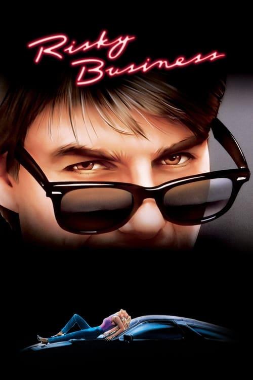 ดูหนังออนไลน์ฟรี Risky Business (1983) บริษัทรักไม่จำกัด