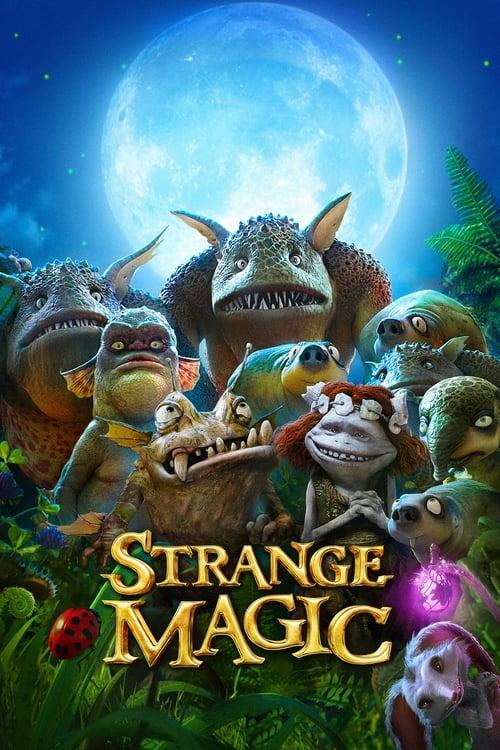ดูหนังออนไลน์ฟรี Strange Magic (2015) มนตร์มหัศจรรย์