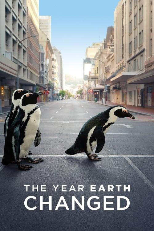 ดูหนังออนไลน์ฟรี The Year Earth Changed (2021) ปีแห่งการเปลี่ยนแปลงของโลก