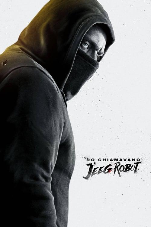ดูหนังออนไลน์ฟรี They Call Me Jeeg (2015) จี๊ก มนุษย์เหล็กไหลแห่งกรุงโรม