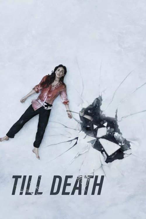 ดูหนังออนไลน์ฟรี Till Death (2021) จนกว่าจะตาย