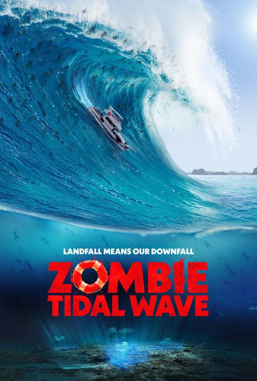ดูหนังออนไลน์ฟรี Zombie Tidal Wave (2019)
