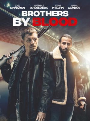 ดูหนังออนไลน์ฟรี Brothers by Blood (2020) ลบคมปมเลือด