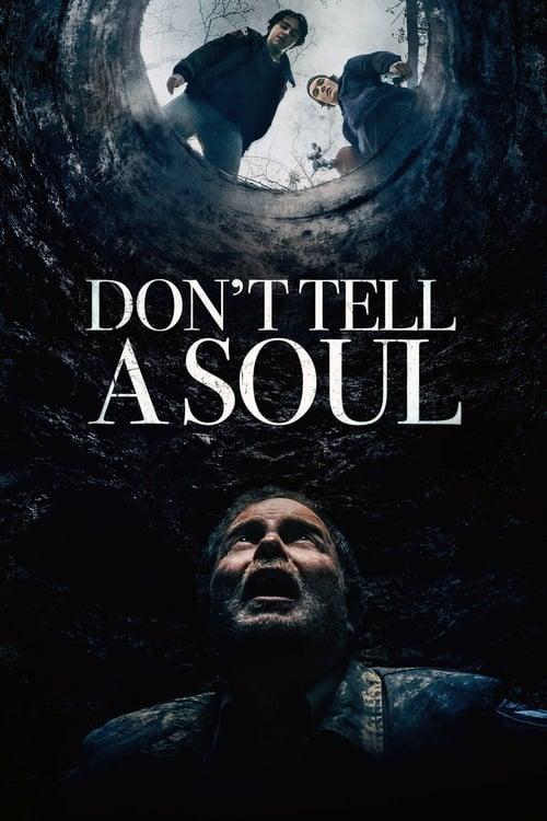 ดูหนังออนไลน์ฟรี Dont Tell a Soul (2020)