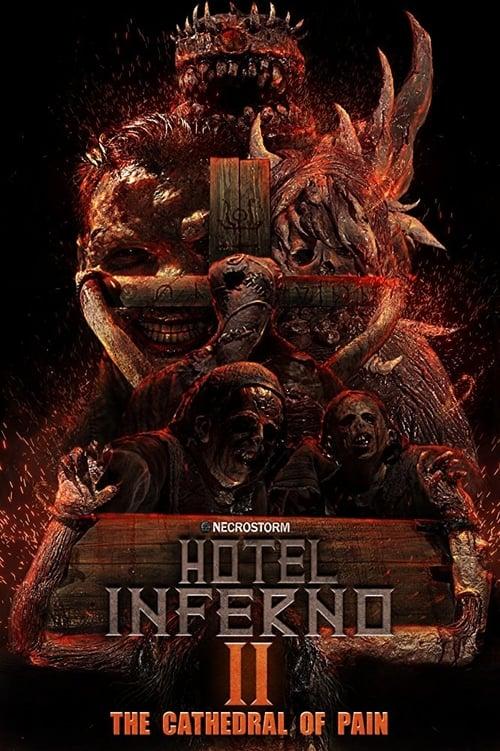ดูหนังออนไลน์ฟรี Hotel Inferno 2 The Cathedral of Pain (2017)