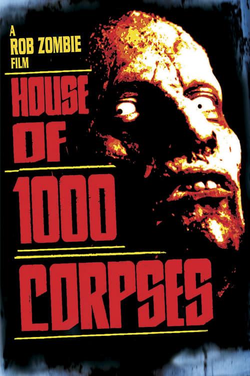 ดูหนังออนไลน์ฟรี House of 1000 Corpses (2003) อาถรรพ์วิหารผีนรก
