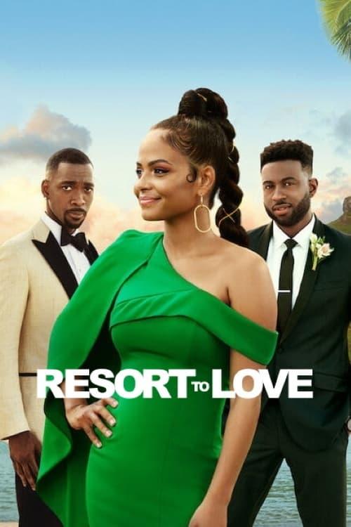 ดูหนังออนไลน์ [NETFLIX] Resort to Love (2021) รีสอร์ตรัก