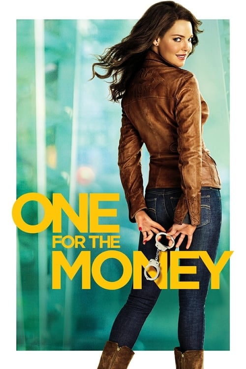 ดูหนังออนไลน์ฟรี One for the Money (2012) สาวเริ่ดล่าแรด