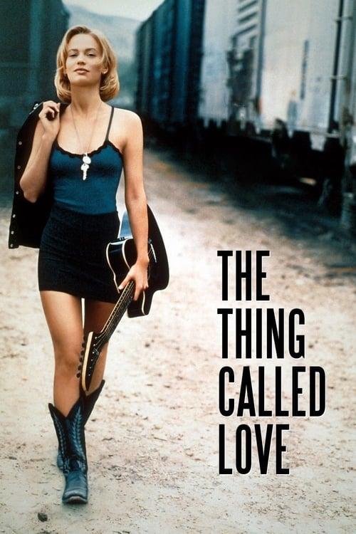 ดูหนังออนไลน์ฟรี The Thing Called Love (1993)