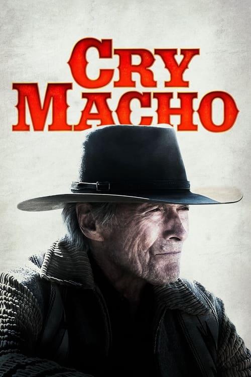 ดูหนังออนไลน์ฟรี Cry Macho (2021)