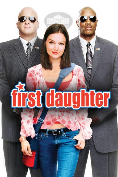 ดูหนังออนไลน์ฟรี First Daughter (2004)