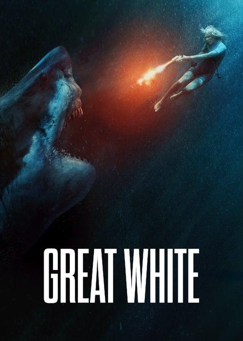 ดูหนังออนไลน์ฟรี Great White (2021) เทพเจ้าสีขาว