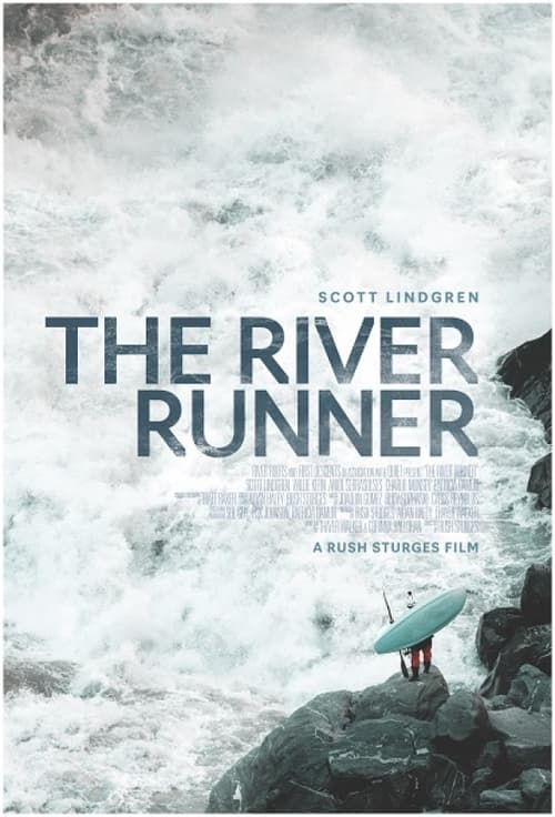 ดูหนังออนไลน์ [NETFLIX] The River Runner (2021)