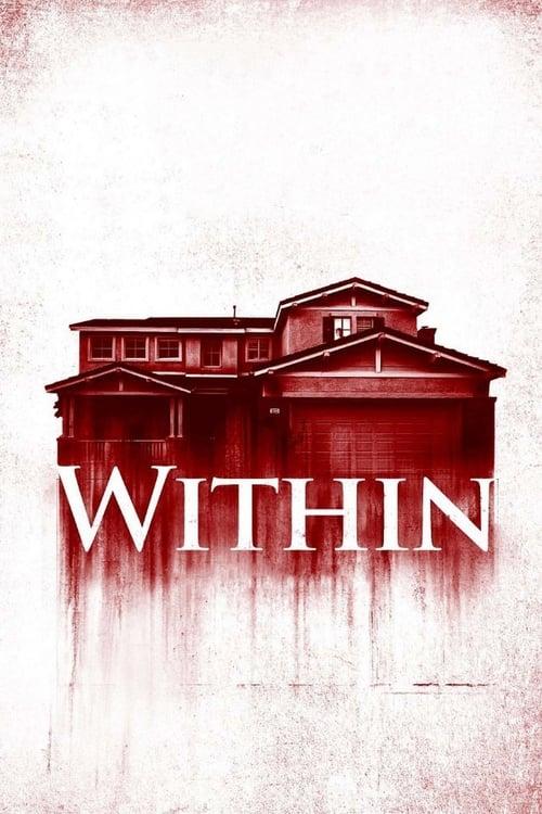 ดูหนังออนไลน์ฟรี [NETFLIX] Within (2016) มันแอบอยู่ในบ้าน