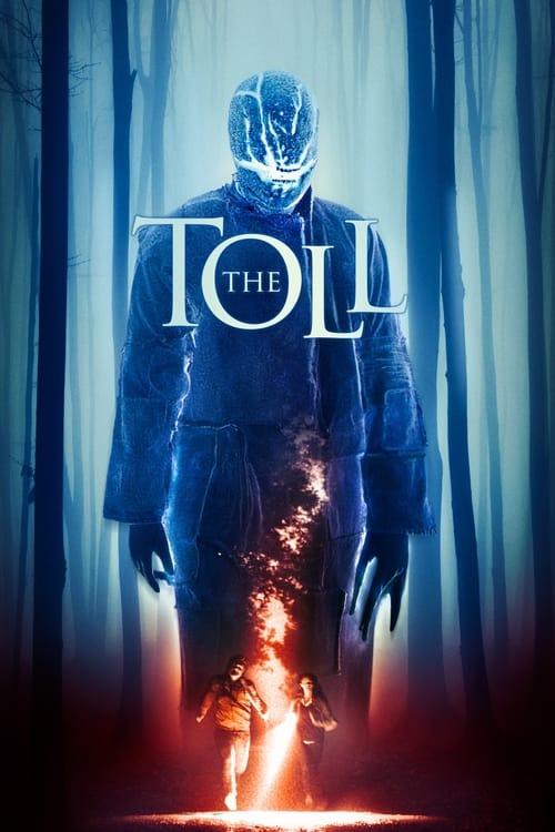 ดูหนังออนไลน์ฟรี The Toll (2021)