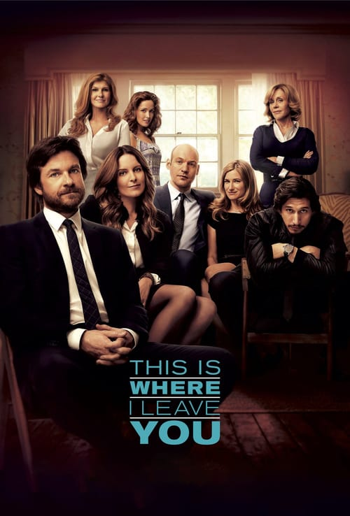 ดูหนังออนไลน์ฟรี This Is Where I Leave You (2014) ครอบครัวอลวน