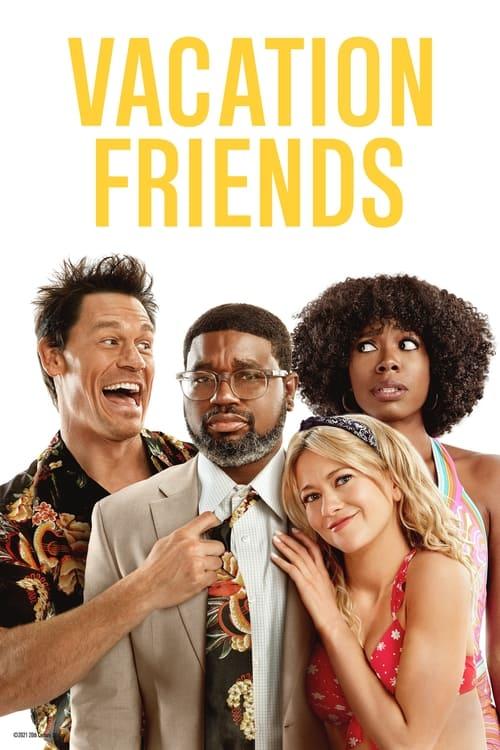 ดูหนังออนไลน์ Vacation Friends (2021) เพื่อนคู่แสบ แอบป่วนงาน